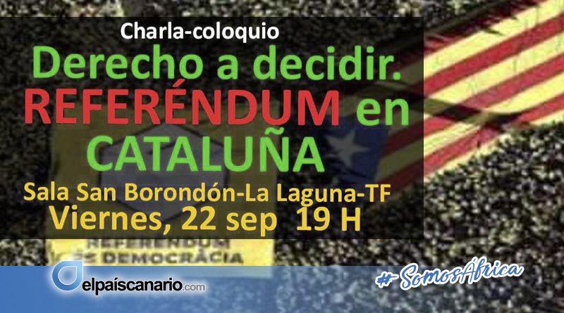 """22 SEPTIEMBRE. """"Sobre el derecho a decidir. Referéndum en Cataluña"""""""