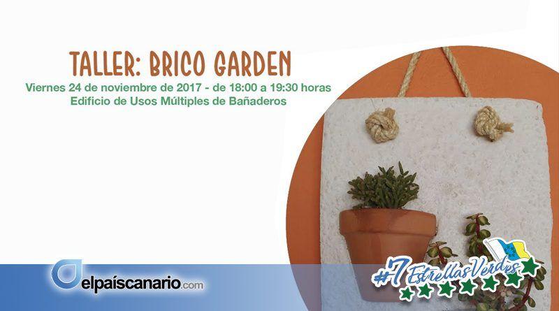 """Abierto el plazo para inscribirse en el Taller """"Brico Garden"""""""