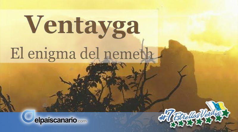 """30 NOVIEMBRE. Se presenta en Arucas el libro: """"VENTAYGA, El enigma del nemeth"""""""