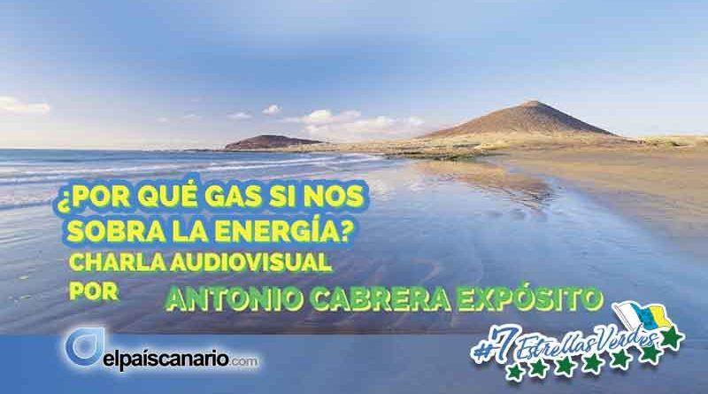 20 FEBRERO. Charla: ¿Por qué gas si nos sobra la energía?
