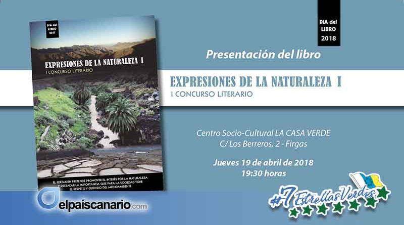"""19 ABRIL. Se presenta en LA CASA VERDE (Firgas) el libro """"EXPRESIONES DE LA NATURALEZA I"""""""