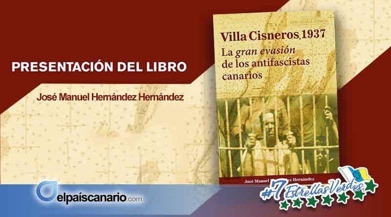 """Ssp organiza la presentación del libro """"Villa Cisneros, 1937. La gran evasión de los antifascistas canarios"""" en Valle Gran Rey"""