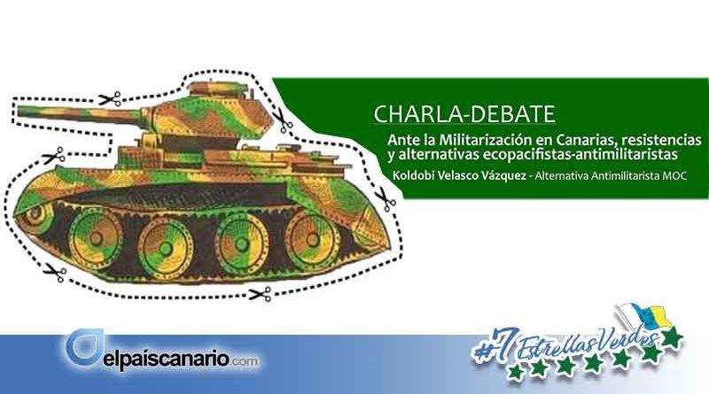 """3 MAYO. Charla """"Ante la Militarización en Canarias, resistencias y alternativas ecopacifistas y antimilitaristas"""""""