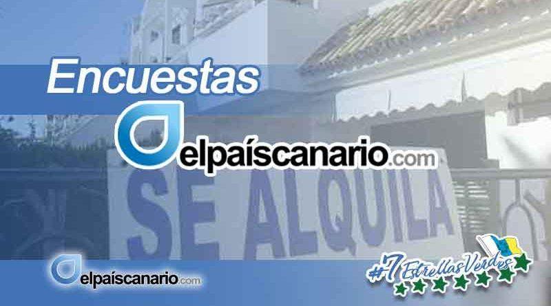 """ENCUESTA ELPAÍSCANARIO.COM ¿Cree usted que el denominado """"alquiler vacacional"""" está provocando la subida del precio de la vivienda en alquiler en las Islas Canarias?"""