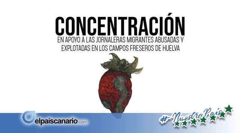 17 JUNIO. Concentración en apoyo de las jornaleras migrantes abusadas y explotadas en los campos freseros de Huelva