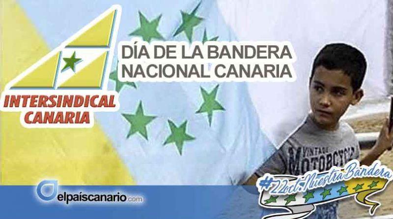 """Intersindical Canaria: """"la bandera de las siete estrellas verdes sigue siendo el símbolo de las reivindicaciones sociales y nacionales canarias"""""""