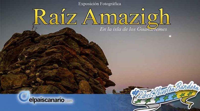 """26 OCTUBRE. Abre la exposición """"RAÍZ AMAZIGH. En la isla de los Guanarteme"""""""