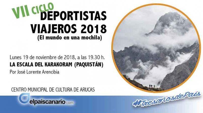 """19 NOVIEMBRE.Finaliza el Ciclo """"Deportistas Viajeros – DPV 2018"""" con un recorrido por el KARAKORAM"""