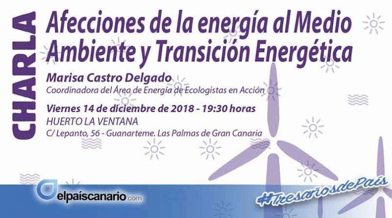 Marisa Castro hablará en Guanarteme sobre afecciones de la energía al medio ambiente y transición energética
