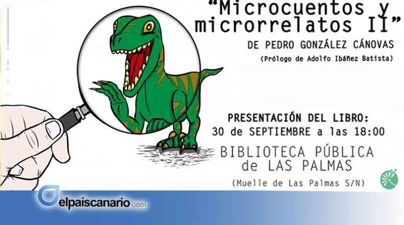 """Presentación de """"Microcuentos y microrrelatos II"""" de Pedro González Cánovas"""