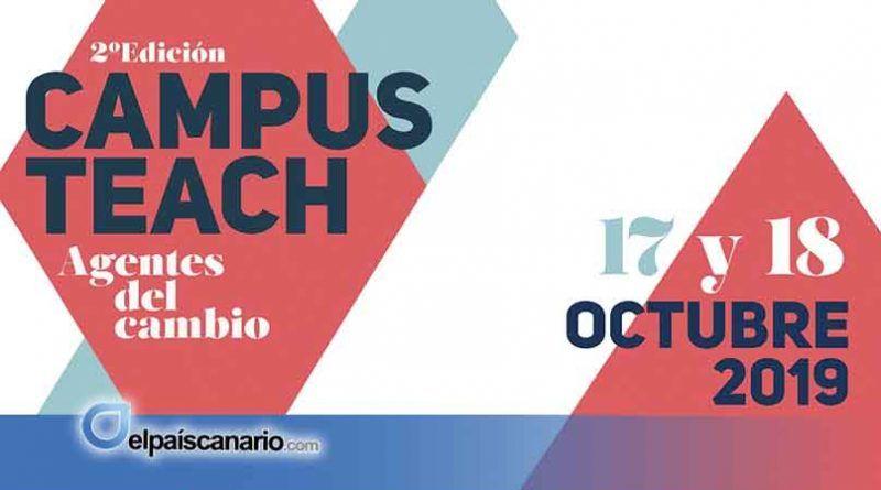 """SEGUNDA EDICIÓN DE """"Campus Teach: Agentes del Cambio"""", jornadas de networking y talleres sobre las últimas tendencias en emprendimiento educativo"""