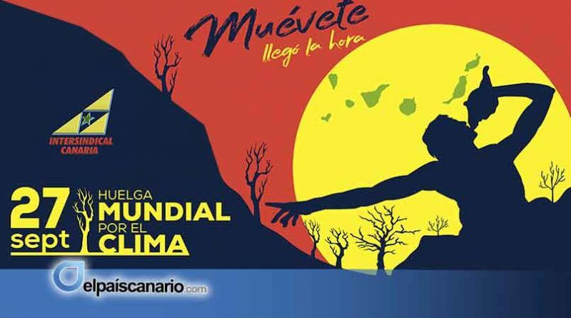 27 SEPTIEMBRE. Declaración de Intersindical Canaria. Huelga mundial por el clima