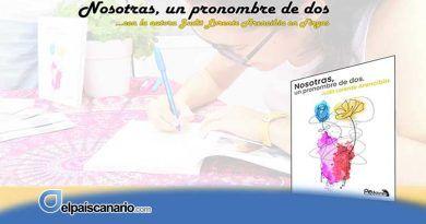 """El 9 de julio se presenta en LA CASA VERDE de Firgas el libro """"Nosotras, un pronombre de dos"""" de Judit Lorente Arencibia"""