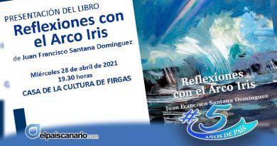 """Presentación del libro """"Reflexiones con el Arco Iris"""", el 28 de abril en la Casa de la Cultura de Firgas"""