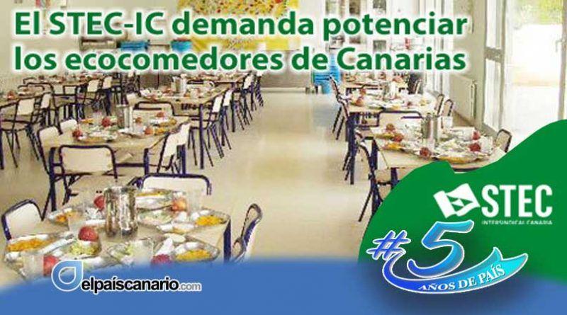 El STEC-IC demanda potenciar los ecocomedores de Canarias